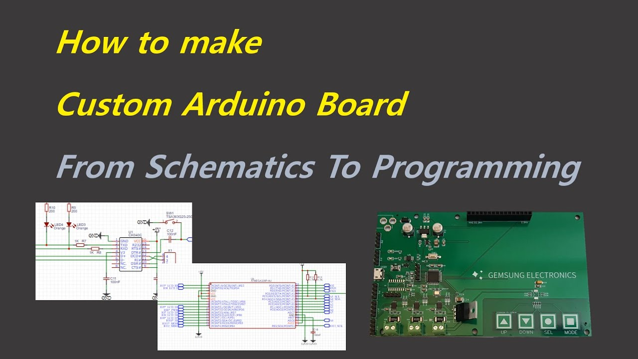 How to make a Custom Arduino Board – From Schematics to Programming